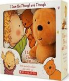I Love You Through And Through - With Cuddly Toy - Scholastic inc (lipr)