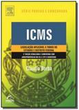 Icms: legislacao aplicavel a todos os estados e di - Grupo elsevier