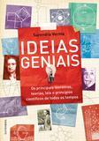 Ideias geniais - Os principais teoremas, teorias, leis e princípios científicos de todos os tempos