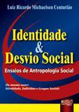 Identidade e Desvio Social - Juruá