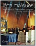 Ieda marques: lembranceiras, imaginario e realidad - Solisluna