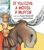 If you give a moose muffin - Hco - harper usa