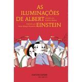 Iluminações de Albert Einstein, As - Morlot, frédéric / ramstein, anne-margot