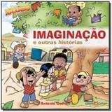 Imaginacao e outras historias - Martin claret