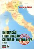 Imigração e Integração Cultural - Edunisc