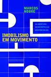 Imobilismo em movimento