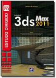 Imp estudo dirigido de 3ds max 2011 al did - Editora erica ltda