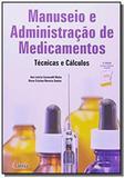 Imp manuseio e administraã ã o de medicamentos - tã  al did - Editora erica ltda