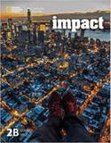 Impact 2b combo split - american - 1st ed - Cengage elt