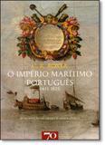 Império Marítimo Português 1415-1825, o - Edicoes 70 - almedina