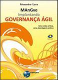 Implantando governança agil - Brasport