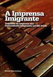 Imprensa Imigrante , A - Imprensa oficial