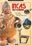Incas - vida cotidiana - Melhoramentos