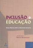 Inclusão e educação - doze olhares sobre a educação inclusiva