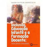 Inclusão, Educação Infantil e A Formação Docente - PERC - Ithala editora