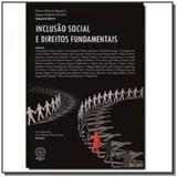 Inclusao social e direitos fundamentais - Boreal