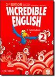 Incredible English 2 - Activity Book - Oxford do brasil