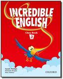 Incredible english 2 class book - Oxford
