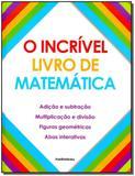 Incrível Livro de Matemática, O - Publifolha editora