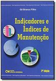 Indicadores e Índices de Manutenção - Ciencia moderna