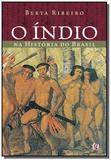 Índio na História do Brasil, O - Global