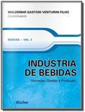 Industria de bebidas: inovacao, gestao e producao - Edgard blucher