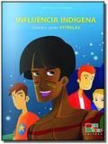 Influencia indigena - guiados pelas estrelas - Cedic