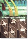 Informacao na internet - a arquivos publicos brasileiros - Fgv editora