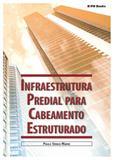 Infraestrutura predial para cabeamento estruturado - Pm books