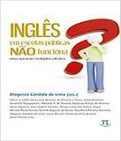 Ingles Em Escolas Publicas Nao Funciona - Parabola