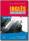 Ingles na ponta da lingua                       01 - Ltc editora