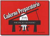 Iniciacao ao piano - caderno preparatorio - Bruno quaino