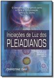 Iniciacoes de luz dos pleiadianos - Pensamento - cultrix