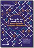 Inovaaao em serviaos e a economia do compartilhame - Editora saraiva
