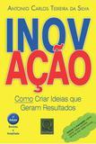 Inovaçao - Como Criar Ideias Que Geram Resultados - Qualitymark