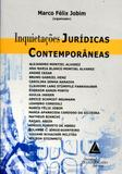 Inquietações Jurídicas Contemporâneas - Livraria do advogado