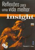Insight - Reflexões para uma Vida Melhor - Volume 01 - Acompanha CD-Rom - Dvs editora