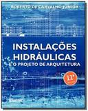 Instalacoes hidraulicas e o projeto de arquitetu04 - Edgard blucher