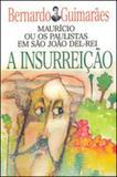 Insurreiçao, a - coleçao - excelsior - vol.32 - Itatiaia editora