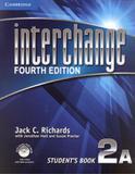 Interchange 2a sb with self-study dvd-rom - 4th ed - Cambridge university