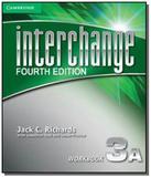 Interchange 3a: workbook - Cambridge
