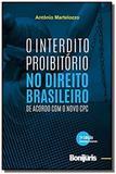 Interdito proibitorio no direito brasileiro de acordo com o novo cpc - bonijuris