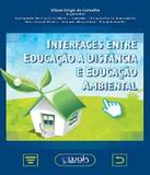 Interfaces Entre Educacao A Distancia E Educacao Ambiental - W.a.k.
