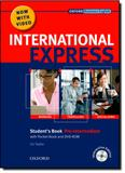 International Express: Students Book - Pre-Intermediate With Pocket Book And Dvd-Rom - Oxford do brasil
