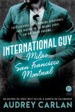 International Guy: Milão, San Francisco, Montreal (Vol. 2)