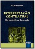 Interpretacao contratual - hermeneutica e concreca - Jurua