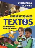 Interpretaçao de Textos - 2º Ano - Ensino Fundamental I - 2º Ano - Atual - didáticos