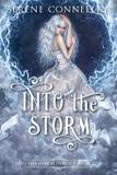 Into the Storm - Serene conneeley/blessed bee