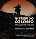 Intrépido Colosso - Biografia do idoso