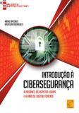 Introdução À Cibersegurança.A Internet, Os Aspetos Legais e A Análise Digital Forense - Fca